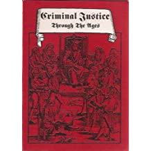 Criminal justice through the ages: from divine judgement to modern German legislation
