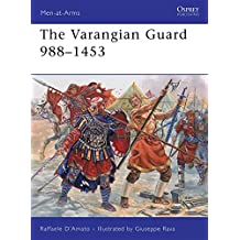 The Varangian Guard 988-1453 (Men-at-Arms)