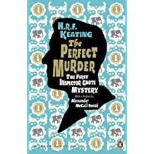 The Perfect Murder: The First Inspector Ghote Mystery: The First Inspector Ghote Mystery