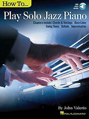 How to Play Solo Jazz Piano (Jazz Piano Solo) por John Valerio
