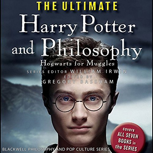 The Ultimate Harry Potter and Philosophy  Audiolibri