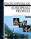 Encyclopedia of European Peoples (Regional History on File)