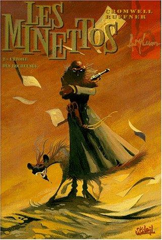 Les Minettos desperados, tome 2 : l'étoile des rocheuses