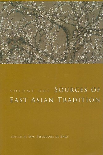 Sources of East Asian Tradition: Premodern Asia: 1 (Introduction to Asian Civilizations) por W T Debary