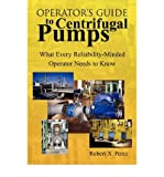 [(Operator's Guide to Centrifugal Pumps)] [Author: Robert X Perez] published on (October, 2009)