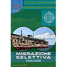 Migrazione selettiva (Wizards & Blackholes)