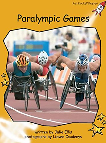 Red Rocket Readers: Fluency Level 4 Non-Fiction Set A: Paralympic Games