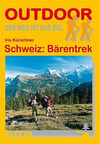 Preisvergleich Produktbild Schweiz: Bärentrek (OutdoorHandbuch)
