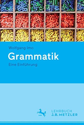 Grammatik: Eine Einführung Allgemeine Grammatik