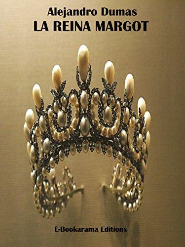 La Reina Margot por Alejandro Dumas