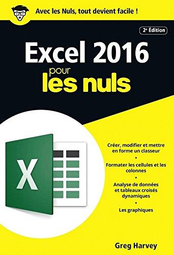 Excel 2016 pour les Nuls poche, 2e édition par Greg HARVEY