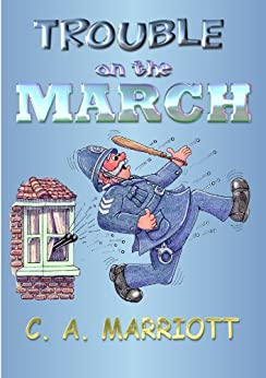 Trouble on the March by [MARRIOTT, C. A.]