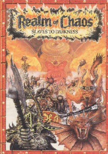 Realm of Chaos: Slaves to Darkness (Warhammer) by Bryan Ansell, Mike Brunton, Simon Forrest (1988) Hardcover