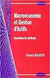 Macroéconomie et gestion d'actifs - Questions de méthode