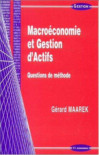 Macroéconomie et gestion d'actifs : Questions...
