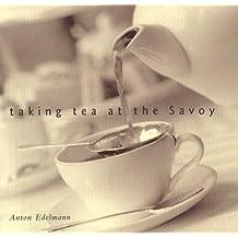 taking tea at the Savoy