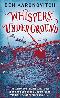 Whispers Under Ground (PC Peter Grant Book Book 3) (English Edition) von [Aaronovitch, Ben]