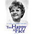 Too Happy A Face: The Authorised Biography of Joan Sims