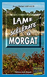 Lame scélérate à Morgat: Chantelle, enquêtes occultes - Tome 7