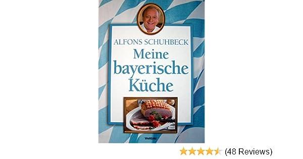 Ungewöhnlich Alfons Schuhbeck Meine Bayerische Küche Galerie ...