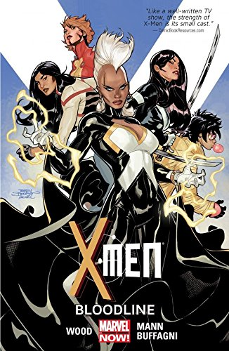 X-Men Vol. 3: Bloodline (X-Men (2013-2015)) (English Edition) (Xmen Vol 3)