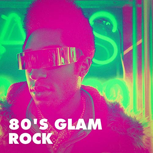 80\'s Glam Rock