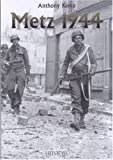 Metz 1944 - One more river to cross