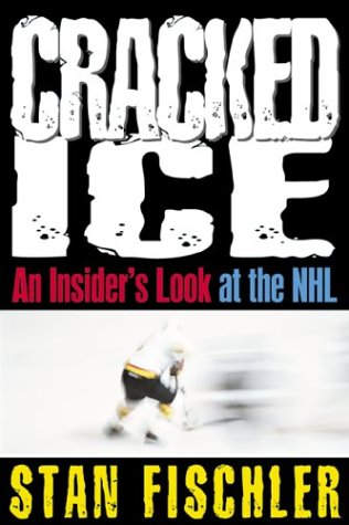 Cracked Ice: An Insider's Look at the Nhl por Stan Fischler