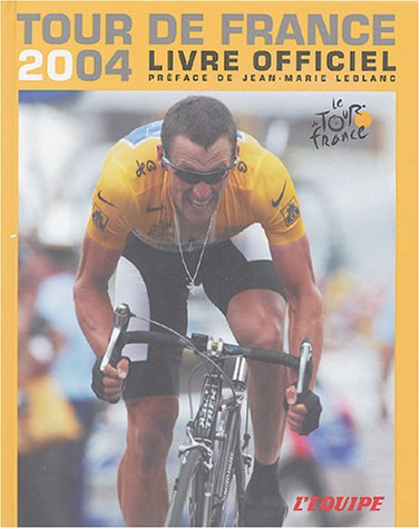 Tour de France 2004 : Livre officiel