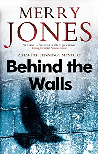 Behind the Walls (Harper Jennings)