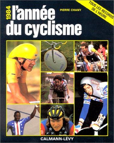 L'Année du cyclisme 1984, numéro 11 par Pierre Chany