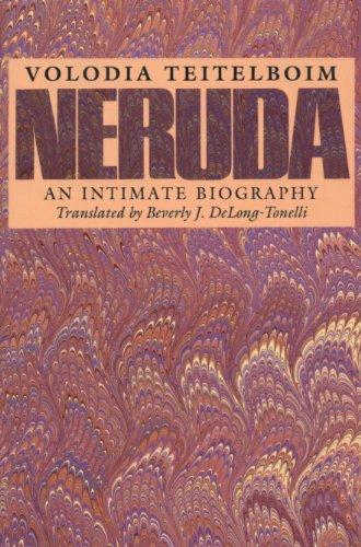Neruda: An Intimate Biography (Texas Pan American) (English Edition) American Pan