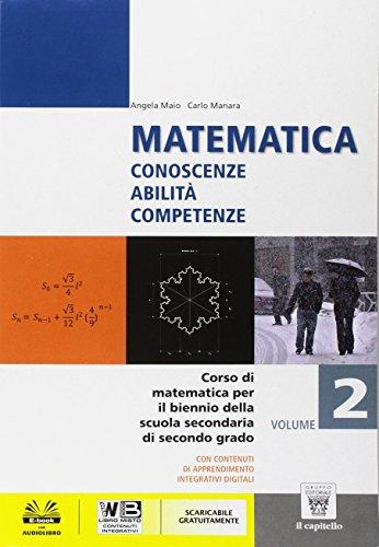 Matematica. Con e-book. Con espansione online. Per le Scuole superiori: 2