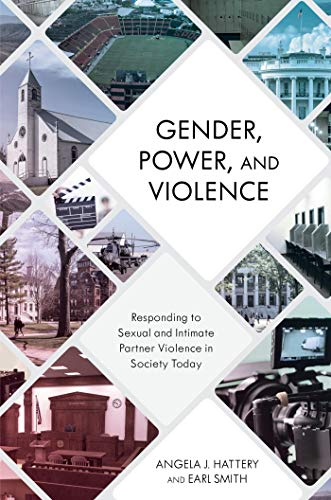 Gender, Power, and Violence: Responding to Sexual and Intimate Partner Violence in Society Today (English Edition)