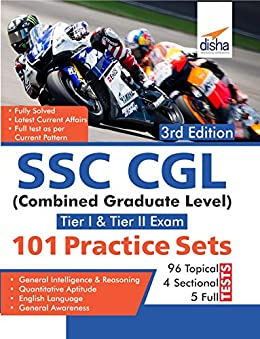 SSC CGL (Combined Graduate Level Tier I & Tier II) Exam 101 Practice Sets 3rd Edition by [Disha Experts]