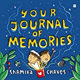 #1: Your Journal of Memories