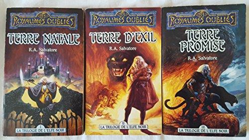Les royaumes oubliés : La trilogie de l'elfe noir - Terre natale/terre d'exil/Terre promise