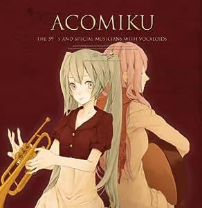 Acomiku With Vocaloids