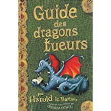 Harold et les dragons, tome 6 : Guide des dragons tueurs