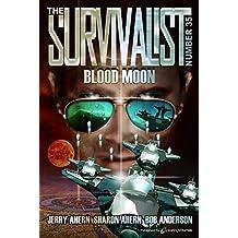 Blood Moon (The Survivalist Book 35)