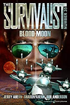 Blood Moon (The Survivalist Book 35) by [Ahern, Jerry , Ahern, Sharon , Anderson , Bob ]