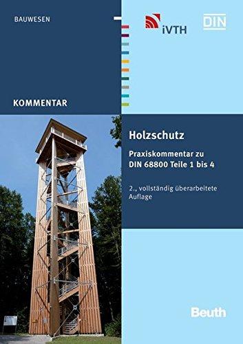 holzschutz-praxiskommentar-zu-din-68800-teile-1-bis-4-beuth-kommentar
