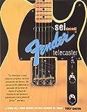 Scarica Libro Sei decadi di Fender telecaster La storia della prima chitarra elettrica solidbody del mondo (PDF,EPUB,MOBI) Online Italiano Gratis