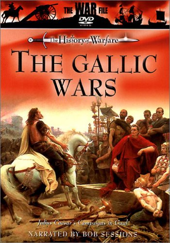 The War File: the History of Warfare - the Gallic Wars [UK Import]