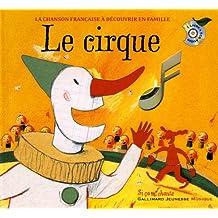Le cirque (1CD audio)