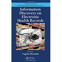 Information Discovery on Electronic Health Records (Chapman & Hall/CRC Data Mining and Knowledge Discovery)