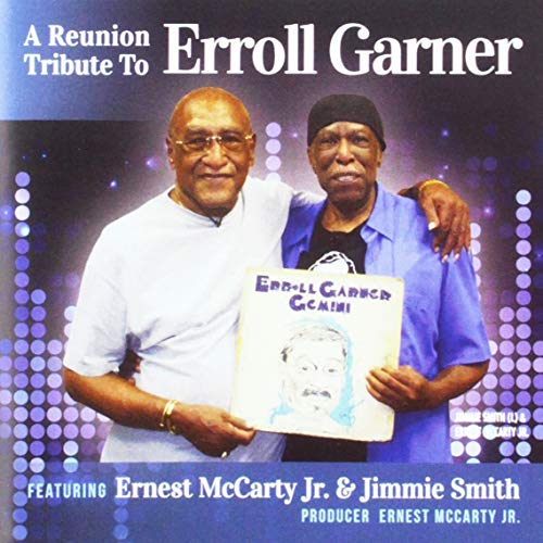 Reunion Tribute/to Erroll Garn -