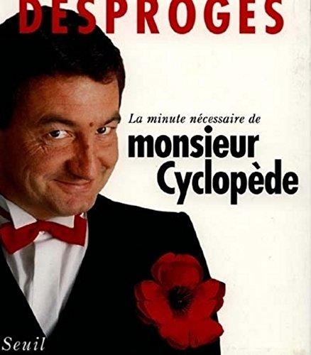 La Minute nécessaire de Monsieur Cyclop...