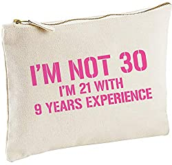 Lolmugs Im Not 30 30th Birthday Cotton Make Up Gift Bag