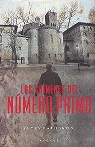 Los crimenes del numero primo par  Reyes Calderón Cuadrado